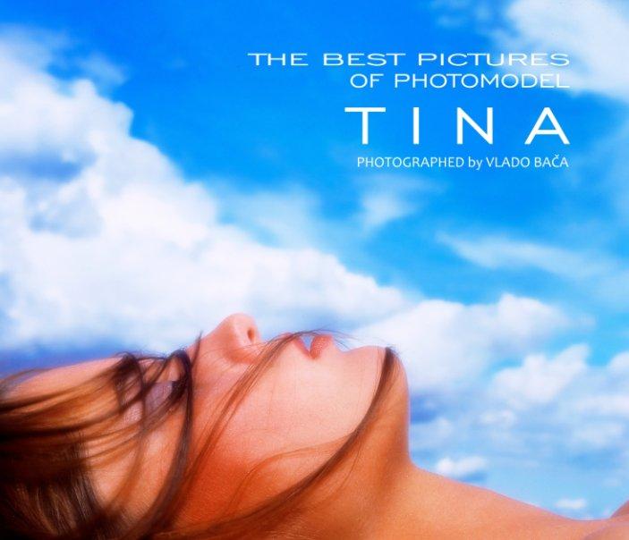 The Best Pictures of Photomodel Tina nach Vlado Bača anzeigen