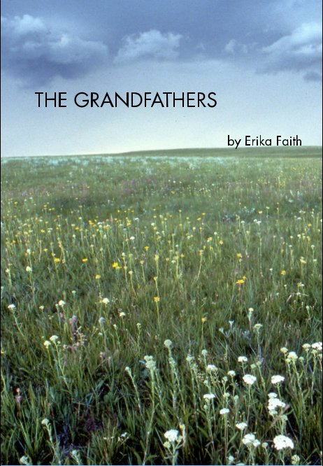 View The Grandfathers by Erika Faith