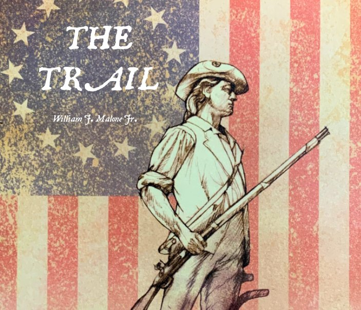 Ver The Trail por William J. Malone Jr.