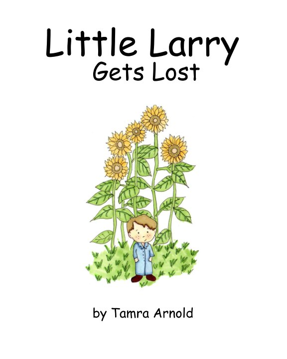 View Little Larry by Tamra Arnold