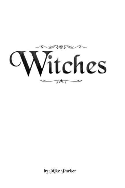 View Witches by Mike Parker