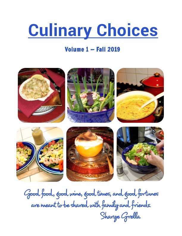 View CULINARY CHOICES - Issue #1 - Fall 2019 by Sharye Grella