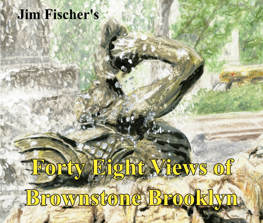 Ver Forty Eight Views of Brownstone Brooklyn por Jim Fischer