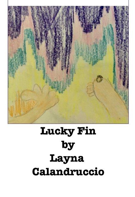 View Lucky Fin by Layna Calandruccio