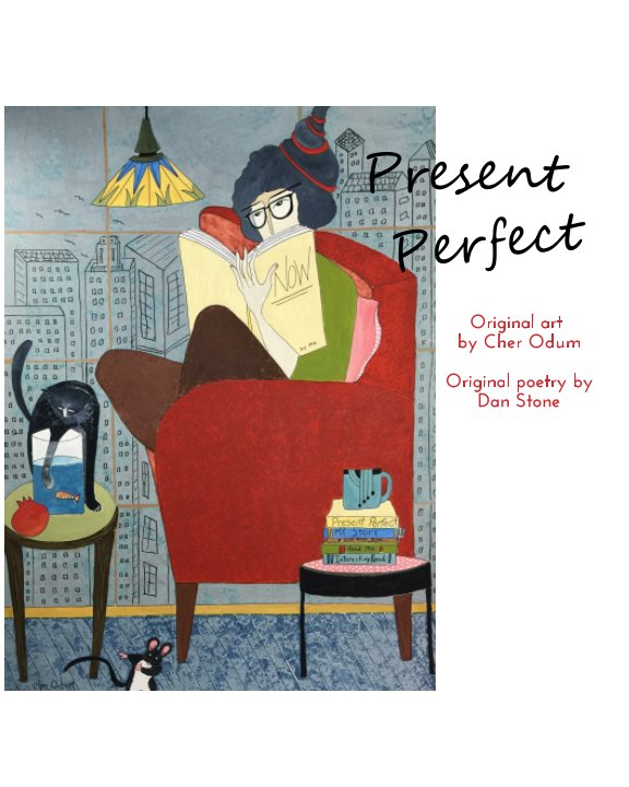 View Present Perfect by Cher Odum, Dan Stone
