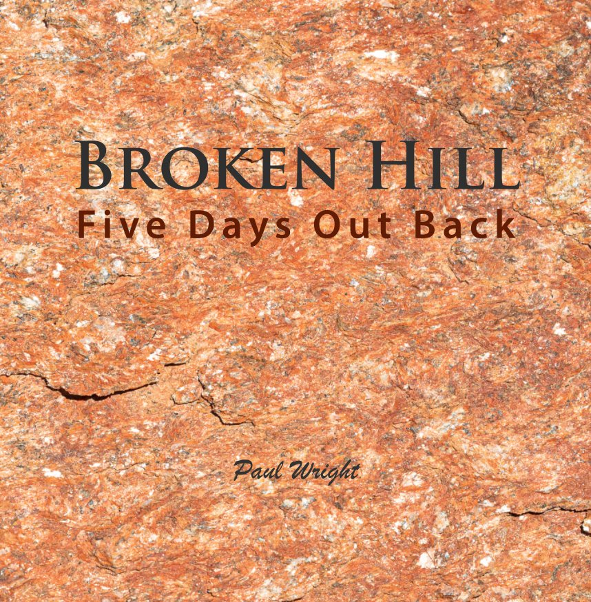 View Broken Hill by Paul Wright