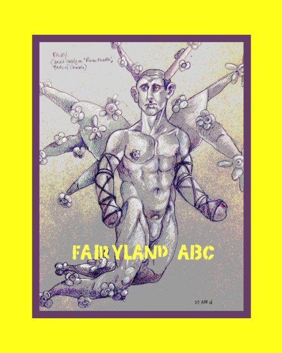View Fairyland ABC by Leonard Greco