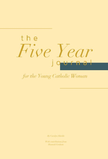 View The Five Year Journal by Carolyn Shields