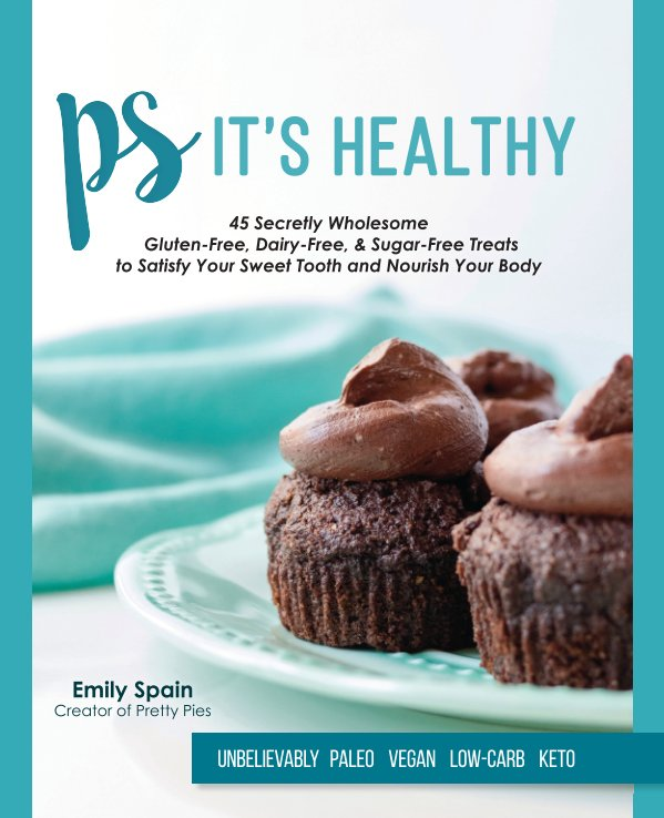 View PS It's Healthy - Hardcover Edition by Emily Spain