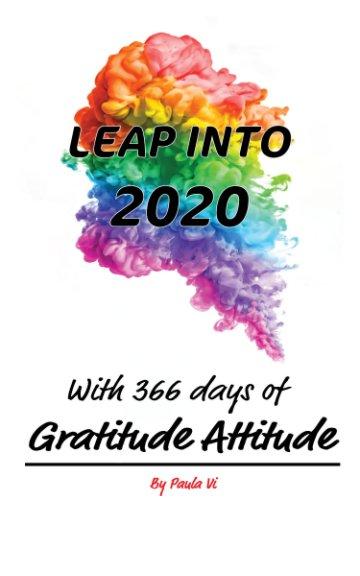 View Leap Into 2020 by Paula Vi