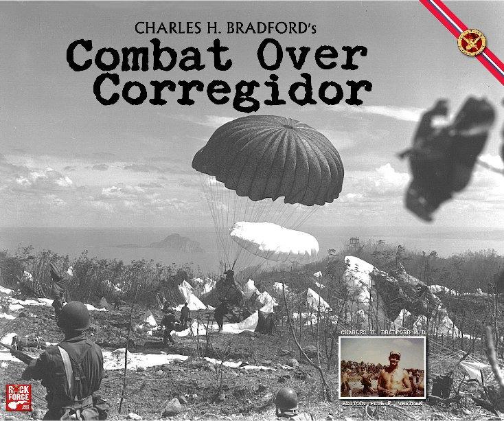 View Combat Over Corregidor by Charles Bradford