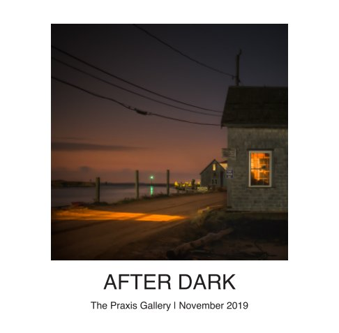 View After Dark by The Praxis Gallery