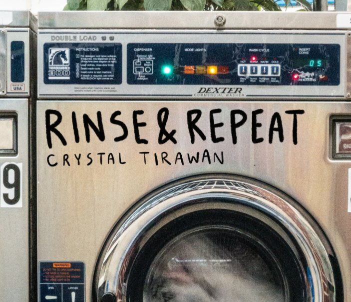 View Rinse and Repeat by Crystal Tirawan