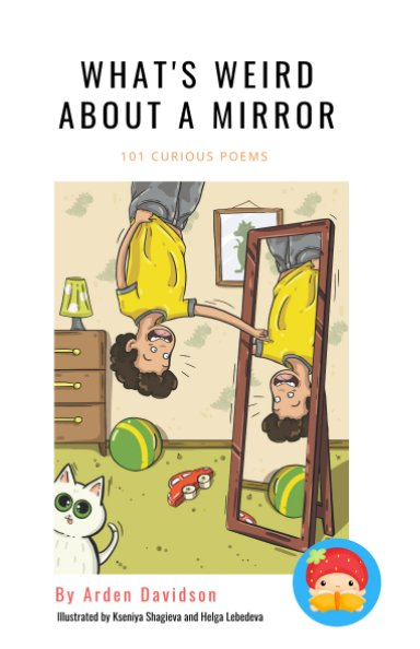 View What's Weird About A Mirror by Arden Davidson