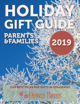 2019 Denver Parent Gift Guide book cover