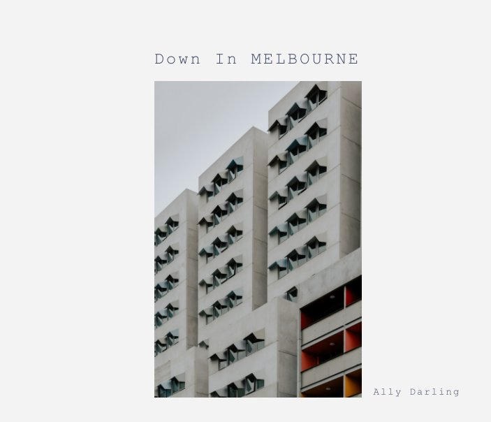 View Down In MELBOURNE by Ally Darling