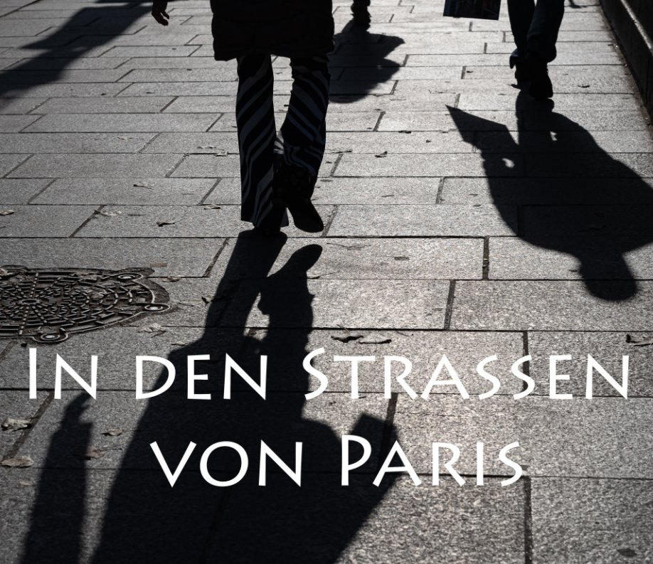 In den Strassen von Paris nach Urs Hintermann anzeigen