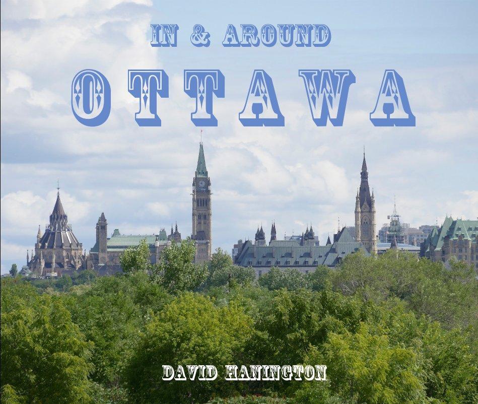 View in and around ottawa by David Hanington