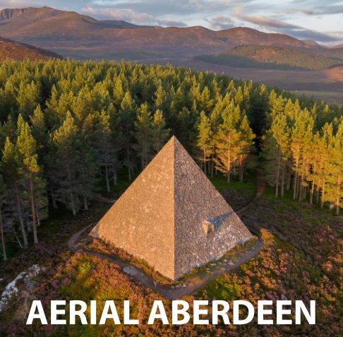 View Aerial Aberdeen by Craig Baker