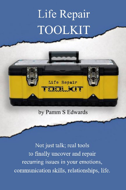 View Life Repair Toolkit by Pamm S Edwards