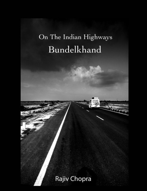 View On The Indian Highways by Rajiv Chopra