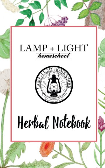 View Lamp+Light Y2 Herbs by Lamp+Light Homeschool