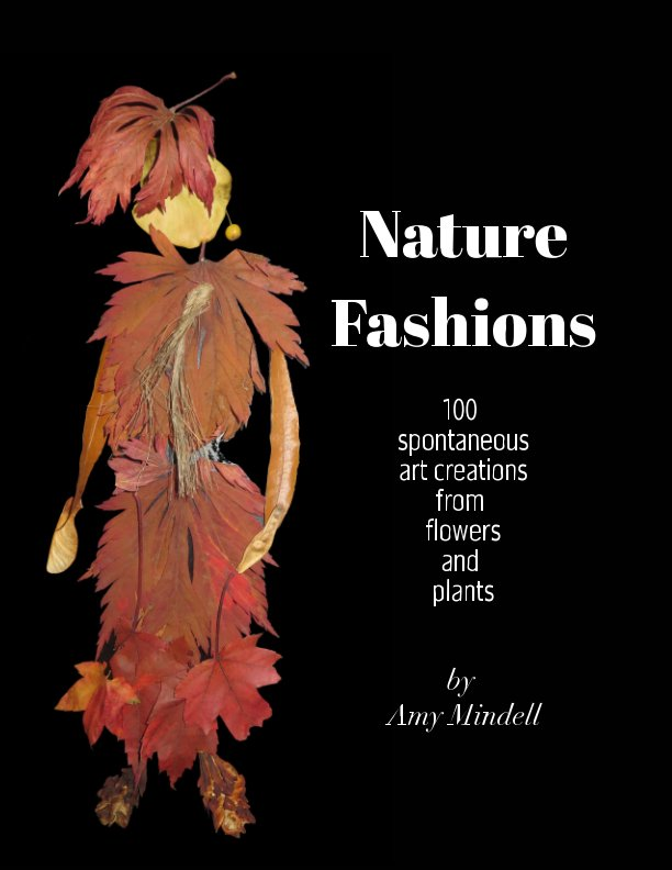 View Nature Fashions by Amy Mindell