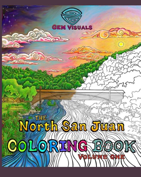 View The North San Juan Coloring Book by GEM Visuals (Grace E Mack)
