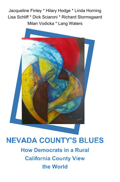 View Nevada County's Blues by Milan Vodicka, et al.