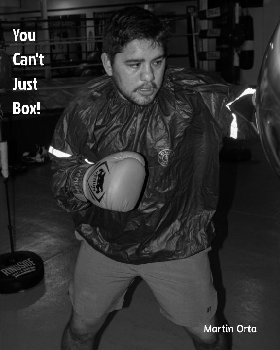 View You Can't Just Box! by Martin Orta