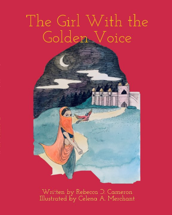View The Girl With the Golden Voice by Rebecca D. Cameron