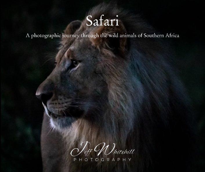 View Safari by Jeff Whitehill