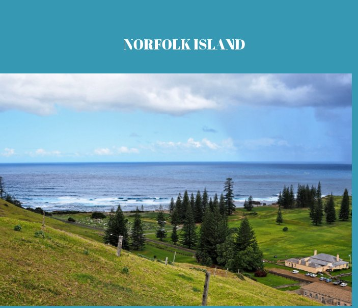 View Norfolk Island by Paul and Lesley Hulbert