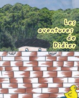 Les aventures de Didier book cover