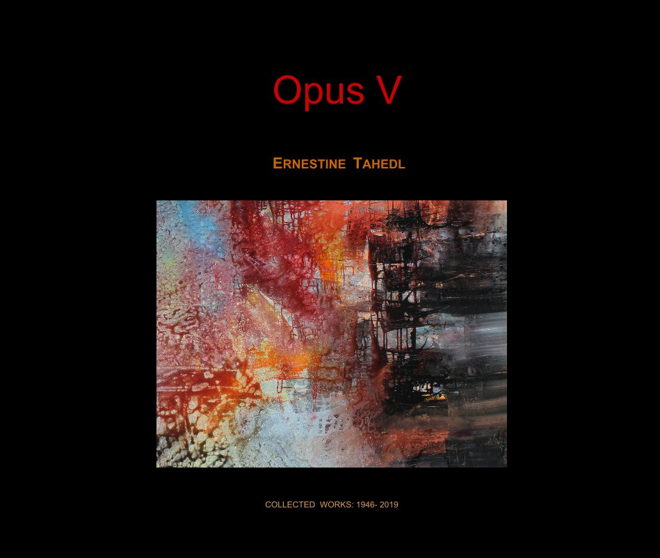 View Opus V by COLLECTED WORKS: 1946- 2019