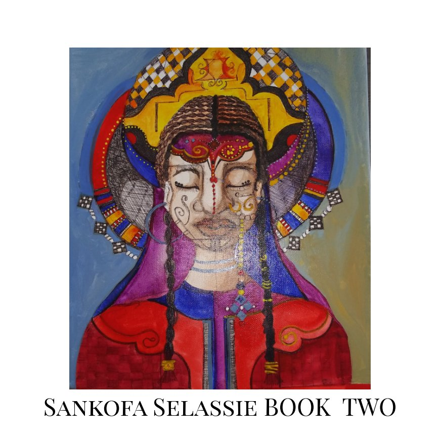 View Sankofa Selassie Book Two by Dianne Valentin