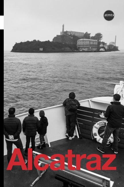 View Alcatraz by atmtx photo