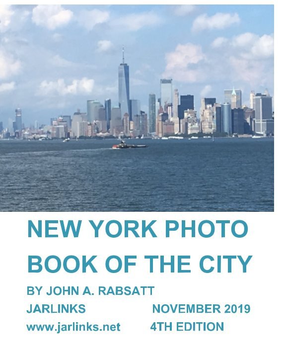 View New York Photo Book Of The City 4th Edition by John Rabsatt