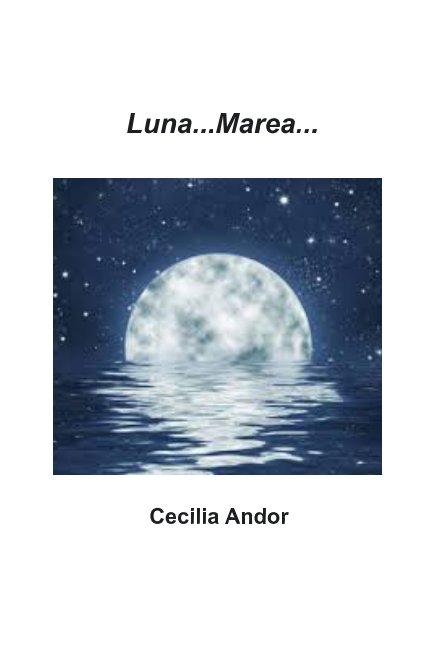 View Luna Marea by Cecilia  Andor