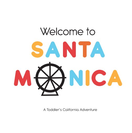 View Welcome to Santa Monica by Annabelle Arana-David