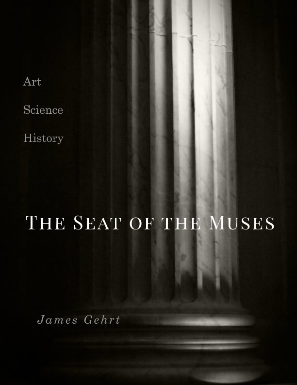 View Seat of the Muses by James Gehrt
