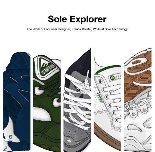 View Sole Explorer by Franck Boistel
