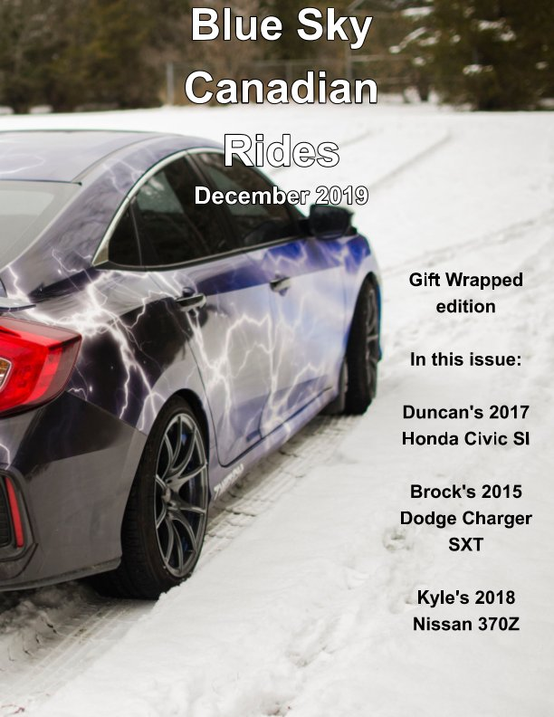View Blue Sky Canadian Rides - Dec 2019 by Marie Dempsey