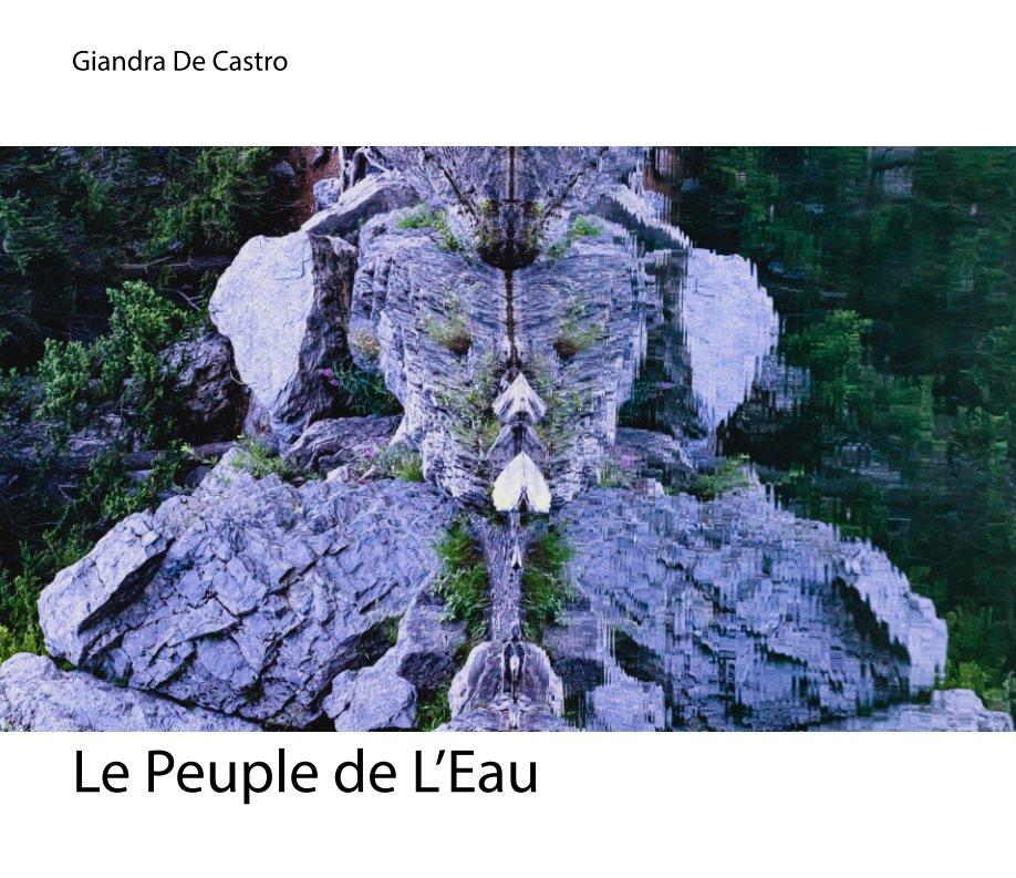 View Le Peuple de l'Eau | Water Chimeras and Totems by Giandra de Castro