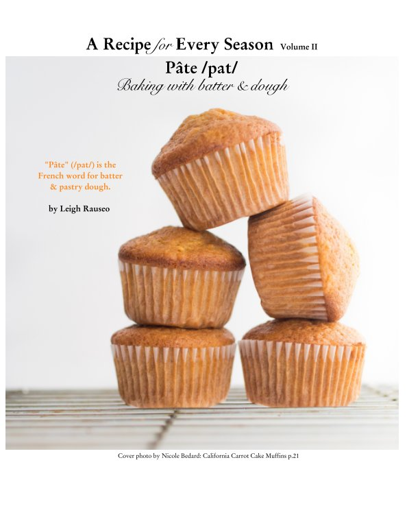View Pâte: Baking with Batter and Dough by Leigh Rauseo