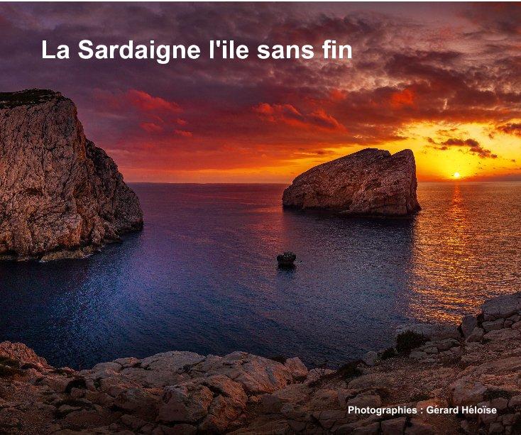 View La Sardaigne l'ile sans fin by Photographies : Gérard Héloïse