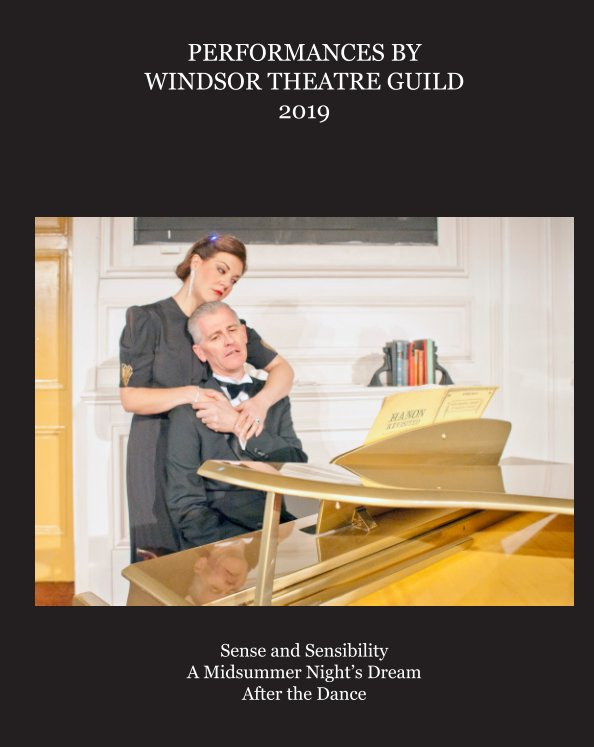 View Performances by Windsor Theatre Guild 2019 by Derek Reay