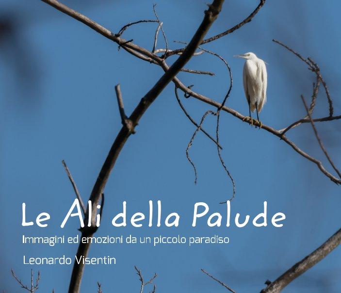 Visualizza Le Ali della Palude di Leonardo Visentin
