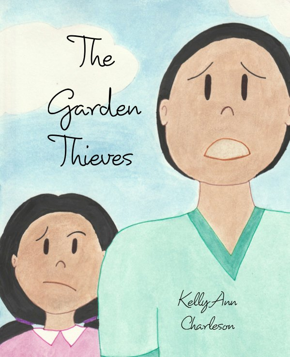 View The Garden Thieves by Kelly Ann Charleson