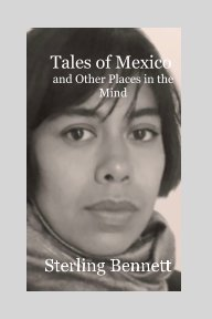 Tales of Mexico and Other Places in the Mind book cover